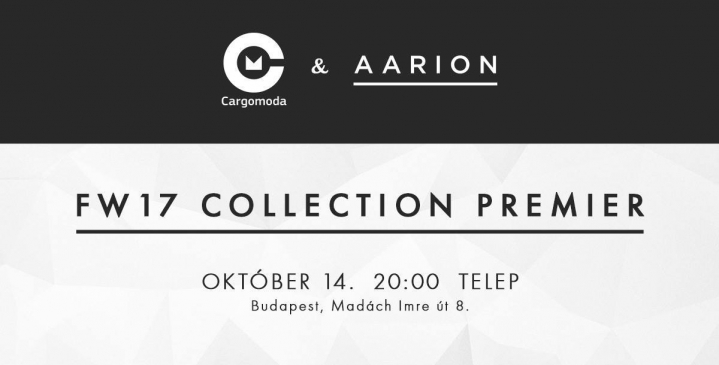 Cargomoda & Aarion FW17 Collection Premier